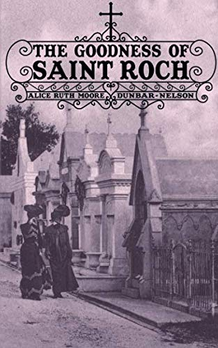 The Goodness of St. Roch (Louisiana Heritage)