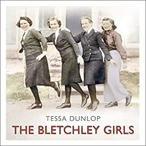 The Bletchley Girls Audiobook
