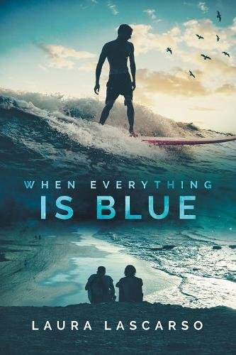 When Everything Is Blue by Dreamspinner Press