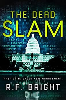 The Dead Slam: A Game of Benevolent Assassination by [Bright, R.F.]