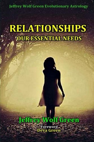 Relationships: Our Essential Needs