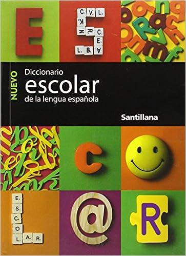 Nuevo Diccionario Escolar: de la Lengua Espanola=New Student Dictionary: Amazon.es: Santillana USA Publishing Company: Libros