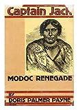 img - for Captain Jack, Modoc renegade, book / textbook / text book