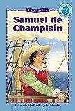 Samuel de Champlain (Kids Can Read)