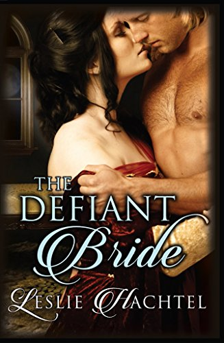 The Defiant Bride by [Hachtel, Leslie]