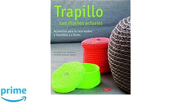 Trapillo Con Diseños Actuales: Amazon.es: Helgrid Van ...