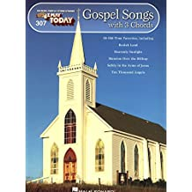 Gospel Songs with 3 Chords Songbook: E-Z Play Today Volume 307