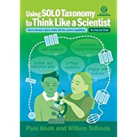 Using Solo Taxonomy to Think Like a Scientist: How to Develop Curious Minds with the Science Capabilities