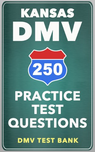 250 Kansas DMV Practice Test Questions