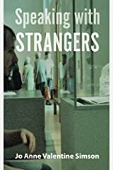Speaking with Strangers Paperback