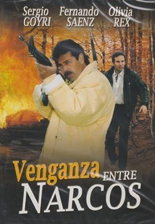 Amazon.com: Venganza Entre Narcos: Sergio Goyri, Fernando ...