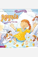 Angels Watching over Me (A Song of God's Love) Kindle Edition