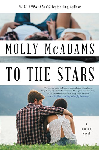 To the Stars: A Thatch Novel