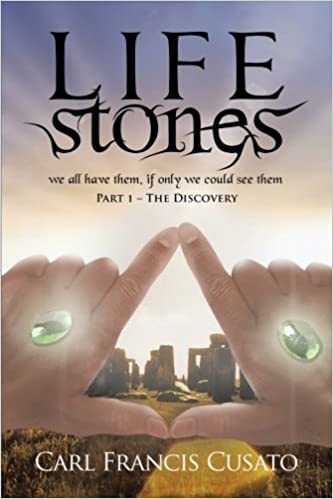 Book LifeStones: We All Have Them, If Only We Could See Them Part 1 - The Discovery