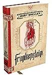 Frankenstein, ou o Prometeu moderno: O clássico está vivo!