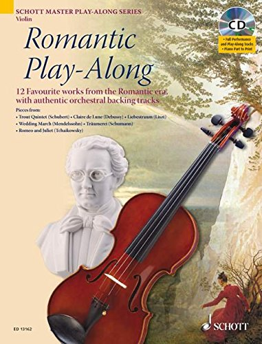 Romantic Play-Along for Violin: Twelve Favorite Works from the Romantic Era With a CD of Performa (Schott Master Play-along Series)