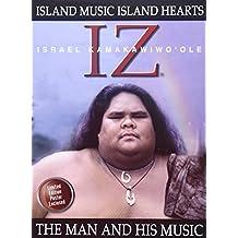 Iz: The Man and His Music - Island Music, Island Hearts