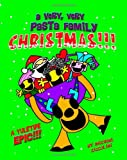 A Very, Very Pasta Family Christmas!, Michael Ciccolini, 1466469102