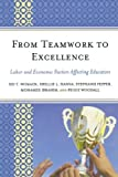 img - for From Teamwork to Excellence: Labor and Economic Factors Affecting Educators book / textbook / text book