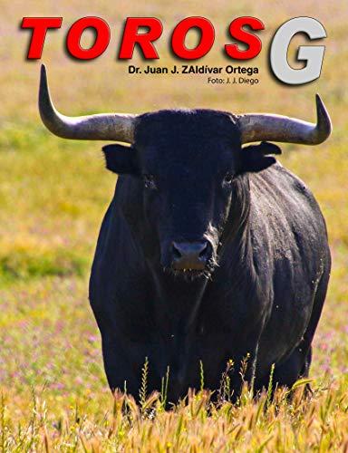 Toros con la letra G (Toros bravos nº 7) (Spanish Edition) by