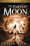 The Harvest Moon: Deluxe Edition (Under the Moon Series) (Volume 2)