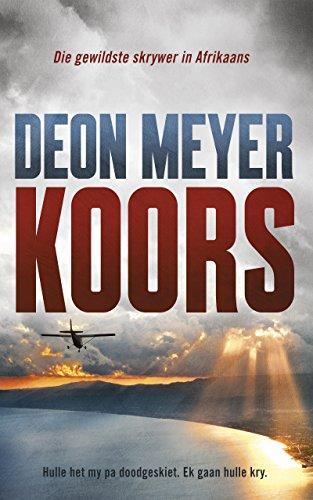 Koors afrikaans edition kindle edition by deon meyer literature koors afrikaans edition by meyer deon fandeluxe Gallery