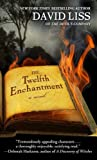 The Twelfth Enchantment, David Liss, 1410445178