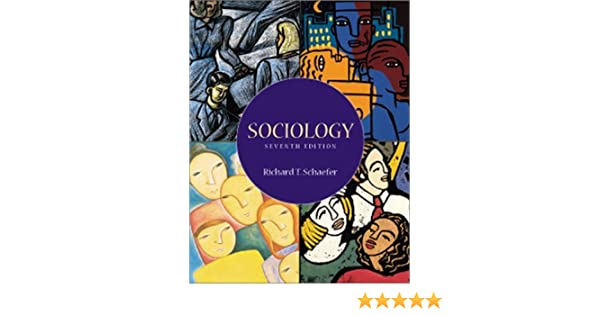 Sociology 7th seventh edition richard t schaefer sociology 7th seventh edition richard t schaefer 8580000012965 amazon books fandeluxe Gallery