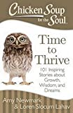Chicken Soup for the Soul: Time to Thrive: 101