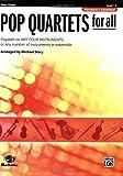Pop Quartets for All, Story, Michael, 0739054511