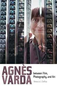 Agnès Varda between film, photography, and art /