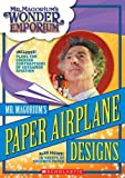 Mr. Magorium's Paper Airplane Designs, Scholastic, Inc. Staff and John Dupin, 0439912512