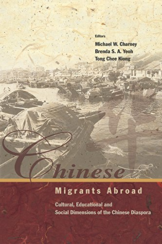 Chinese Migrants Abroad:Cultural, Educational, and Social Dimensions of the Chinese Diaspora: Cultural, Educational and Social Dimensions of the Chinese Diaspora by World Scientific Publishing Company
