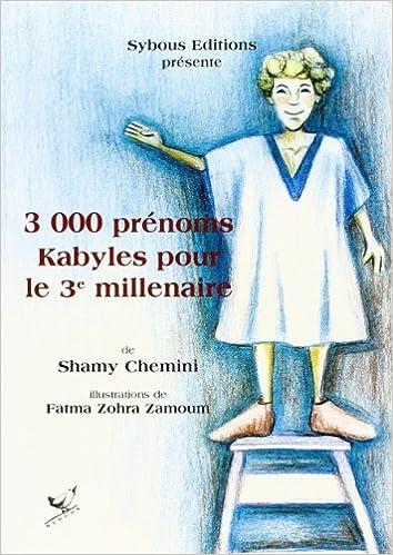En ligne 3000 prénoms Kabyles pour le 3. millenaire pdf, epub ebook