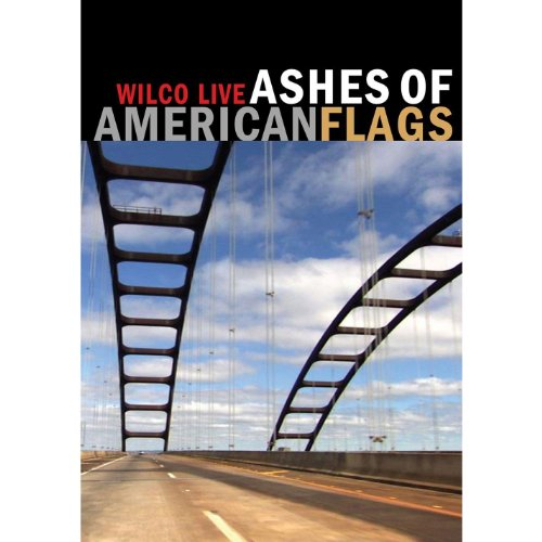 Wilco: Ashes of American Flags (Ashes Of American Flags Dvd)
