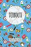 Djibouti Travel Journal: 6x9 Travel planner I Road trip planner I Dot grid journal I Travel notebook I Travel diary I Pocket journal I Gift for Backpacker