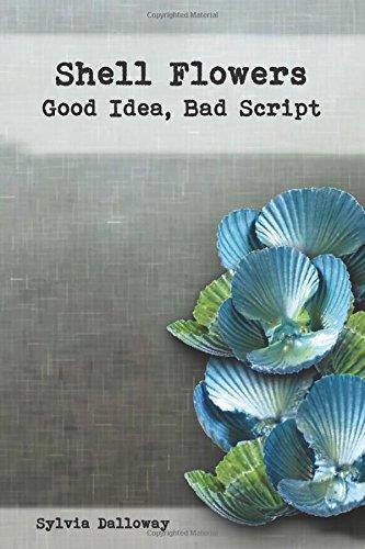 Shell Flowers - Good Idea, Bad Script pdf epub