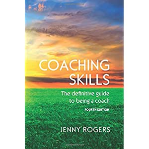 COACHING SKILLS: THE DEFINITIVE GUIDE TO BEING A COACH (UK Higher Education Humanities & Social Sciences Counselling) 4
