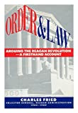 Order and Law, Charles Fried, 0671725750