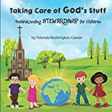 Taking Care of God's Stuff: Understanding Stewardship for Children