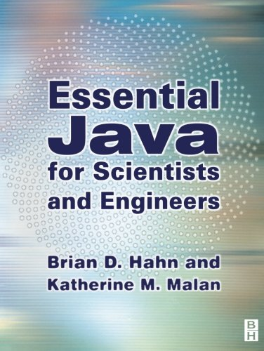 Essential Java for Scientists and Engineers by Brand: Butterworth-Heinemann