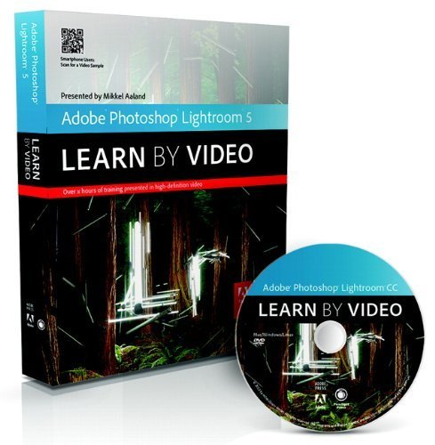 Adobe Photoshop Lightroom 5: Learn by Video by Mikkel Aaland (2013-10-09)