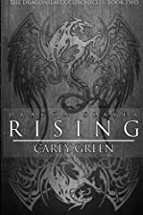 Dragon Slayer: Rising: Book two of The Dragon Slayer Chronicles (Volume 2) Paperback