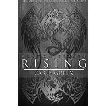 Dragon Slayer: Rising: Book two of The Dragon Slayer Chronicles (Volume 2)