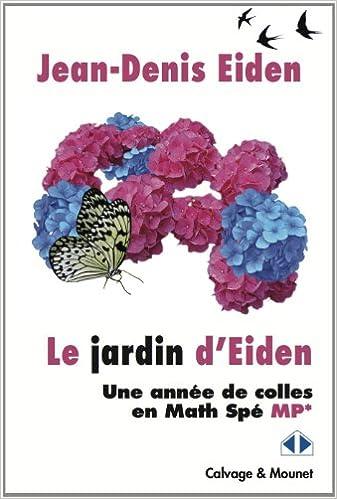 Lire un Le jardin d'Eiden : Une année de colles en Math Spé MP epub, pdf