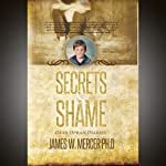 Secrets & Shame: Dear Oprah Diaries | James W Mercer PhD