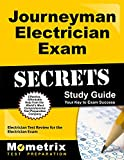 Journeyman Electrician Exam Secrets Study Guide: Electrician Test Review for the Electrician Exam