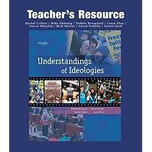 Understandings of Ideologies: Teacher's Resource