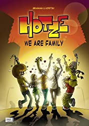 Hotze 03: We are family