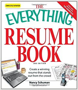 The Everything Resume Book: Create A Winning Resume That Stands Out From  The Crowd (Everything (School U0026 Careers)): Amazon.com: Books